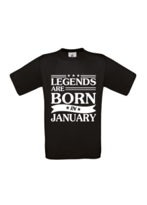 T-shirt Legends are born in Junuary