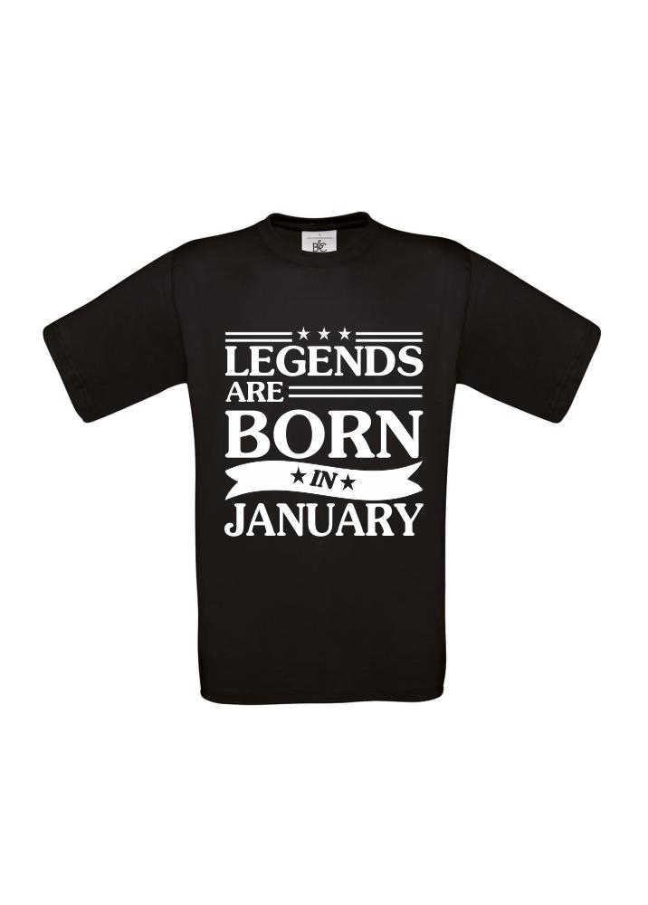 T-shirt Legends are born in Junuary