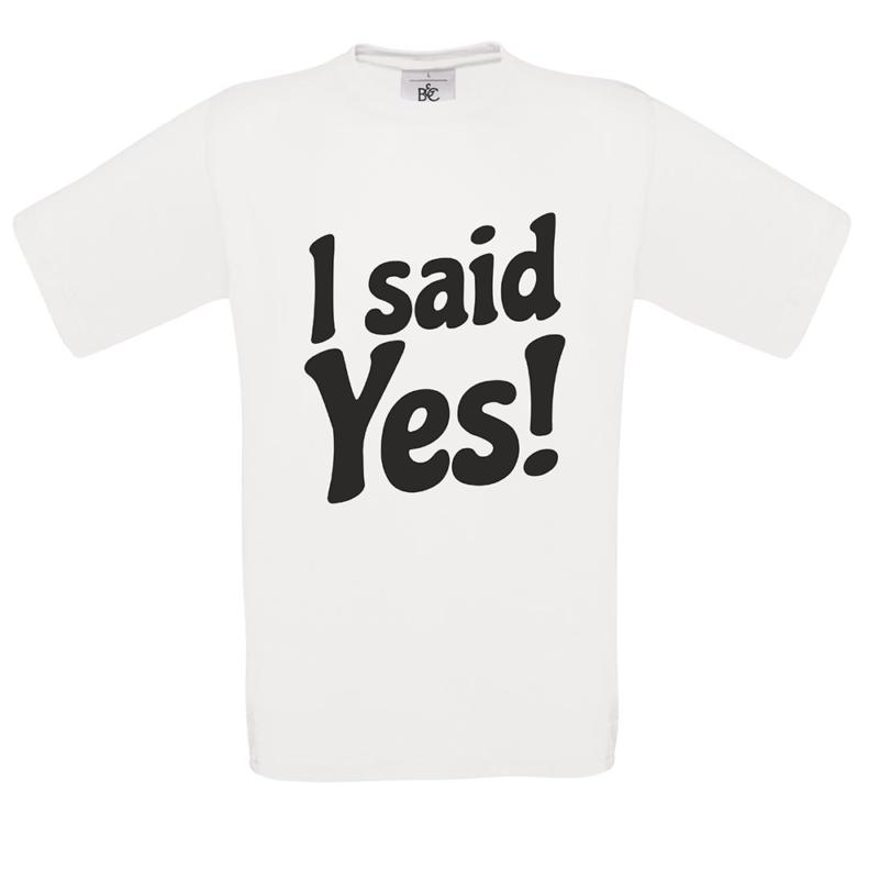 T-shirt I said yes! Κωδ.:7167